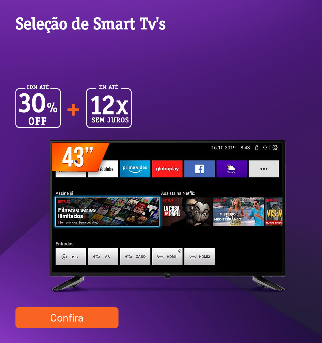 Seleção de Smart Tvs com até 30off