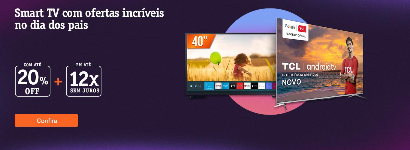 Smart tv com ofertas incríveis com até 20off